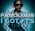 Fabolous – I Got Ft's