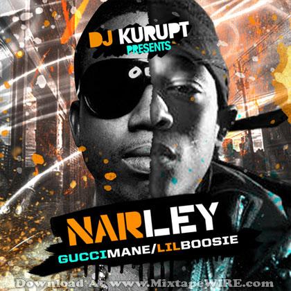 Listen and download Gucci Mane & Lil Boosie - Narley Mixtape By Dj Kurupt