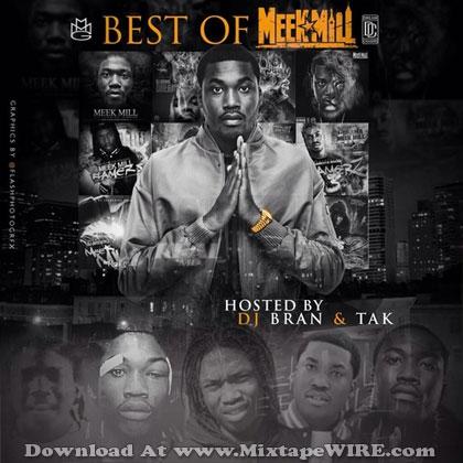 Listen and download Meek Mill - Best Of Mr. Philadelphia Mixtape By DJ Bran & DJ Tak