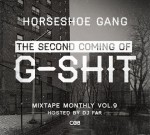 Horseshoe Gang – Mixtape Monthly Vol 9 (Official)
