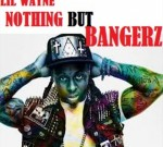 Lil Wayne Ft. Jay-Z & Others – Nothing But Bangerz