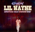 Lil Wayne – Americas Most Wanted Tour Mixtape