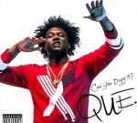 Que – Can You Digg It? (Official)