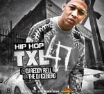 Dj Reddy Rell – Hip Hop TXL Vol 47