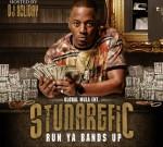 Stunarefic – Run Ya Bands Up (Official)