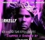R.Kelly – Sex Under The City Lights (C&S)
