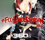 360 – #Foot2NeckSeason (Official)