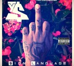 Ty Dolla Sign – Sign Language Slowed Down