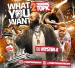 """Young Jeezy Ft. Rick Ross & Others – What You Want """"Trendin Topic"""""""