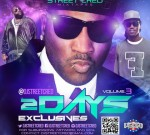 Meek Mill Ft. T.I. & Others – 2dayz Exclusives Vol. 3