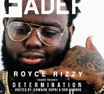 Royce Rizzy – Determination (Official)
