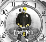 Honorable C Note – From Then 2 Now (Official)