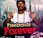 Future – Freebands Forever