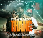 Jeezy Ft. Young Thug & Others – It's A Illest Thang Vol 2