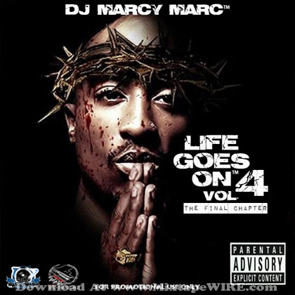 2Pac - Life Goes On Vol  4 Mixtape Download