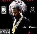 Meek Mill – Mr. Flamers 3