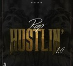 Rick Ross Ft. Gucci Mane & Others – Rap Hustlin 1.0