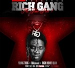 Rich Gang – Tha Tour Pt 1 (Official)