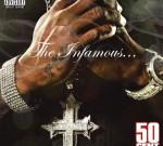 50 Cent – The Infamous 50 Cent