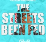 2 Chainz Ft. Jim Jones & Others – The Streets Been Fed Vol 23