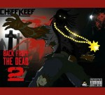 Chief Keef – BFTD2