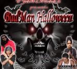 Fyah Dreadz – BadMan Halloween