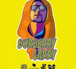 Just Rich Gates – Burberry Larry (Official)