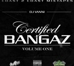 Yo Gotti Ft. Future & Others – Certified Bangaz Vol 1