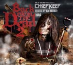 Chief Keef – Back From The Dead 2 (Official)