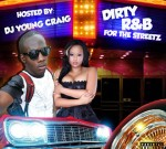 DJ Young Craig – Dirty R&B