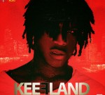Chief Keef – Keef Land