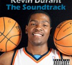 Kevin Durant – The Soundtrack