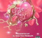 Rochelle Jordan Ft. IAMSU! & Others – Love & RnB Vol. 17