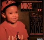 Mike Will Made It Ft. Future & Others – Mike Will Made These