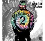 Sean Brown – Mascot 2 (Official)