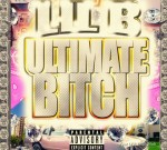 "Lil B ""The BasedGod"" – Ultimate Bitch Mixtape (Official)"
