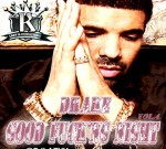 Drake – Good Fucking Night Vol.4