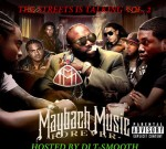 Maybach Music Group – The Streets Is Talking Vol. 2