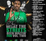 Meek Mill Ft. French Montana & Others – What The Streets Been Waitin' For Vol. 2
