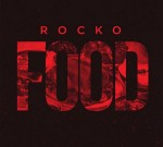 Rocko – Food (Official)
