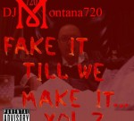 Drake Ft. Young Thug & Others – Fake It Till We Make It…Vol.2