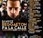 Dj Nyce – Reggaeton Pa La Calle Vol. 7