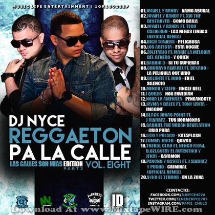 Dj Nyce - Reggaeton Pa La Calle Vol  8 Mixtape Download