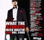 French Montana & Others – What The Streets Been Waitin' For Vol. 4