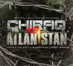 Gucci Mane Ft. Chief Keef & Others – Chiraq To Atlantistan