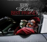 Young Dolph – High Class Street Music 5 (The Plug Best Friend)
