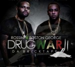 Boston George Ft. Boo Rossini – Drug War 2 Official
