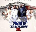 Cool Amerika – No Taxes 2 (Official)