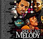 DJ Roy – Reggae Melody Reggae Mixtape