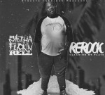 Kevin Gates Ft. Young Dolph & Others – ReRock